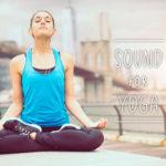 ヨガや瞑想におすすめのリラックス系音楽6選